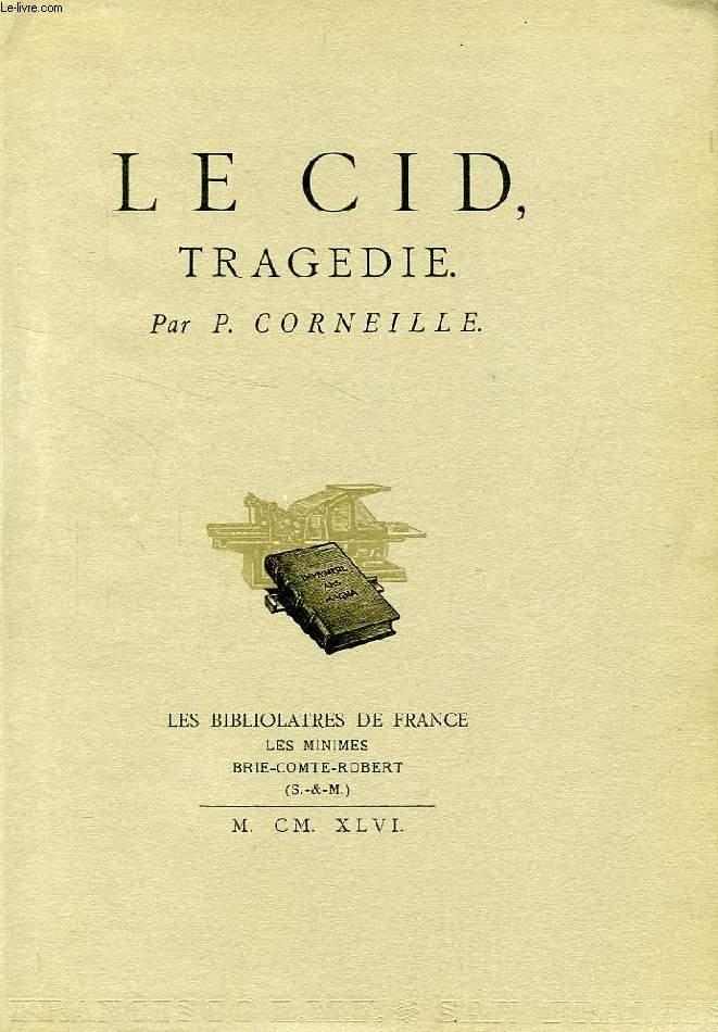 LE CID, TRAGEDIE