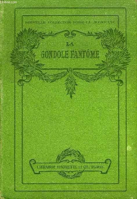 LA GONDOLE FANTOME