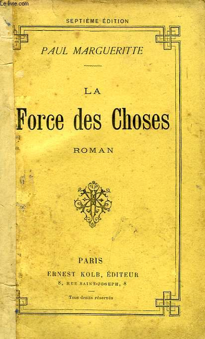 LA FORCE DES CHOSES