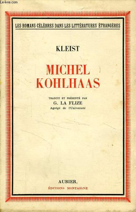 MICHEL KOHLHAAS, D'APRES UNE ANCIENNE CHRONIQUE