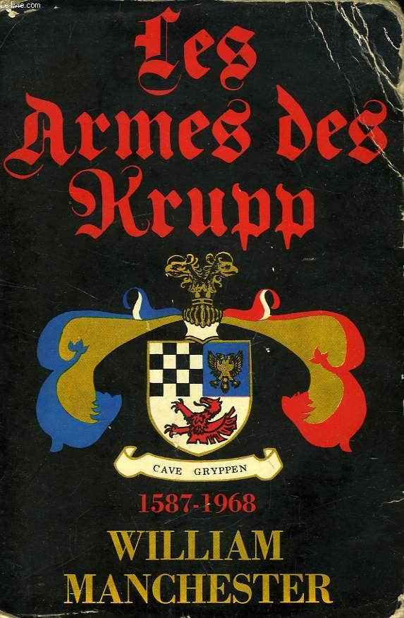 LES ARMES DES KRUPP, 1587-1968
