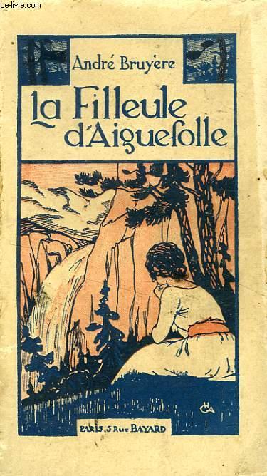 LA FILLEULE D'AIGUEFOLLE