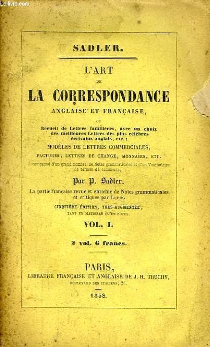 L'ART DE LA CORRESPONDANCE ANGLAISE ET FRANCAISE, 2 TOMES