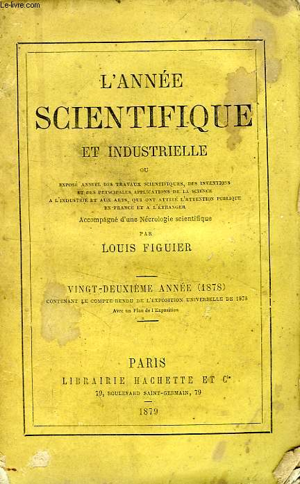 L'ANNEE SCIENTIFIQUE ET INDUSTRIELLE, 22e ANNEE (1878)