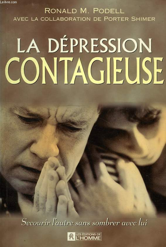 LA DEPRESSION CONTAGIEUSE