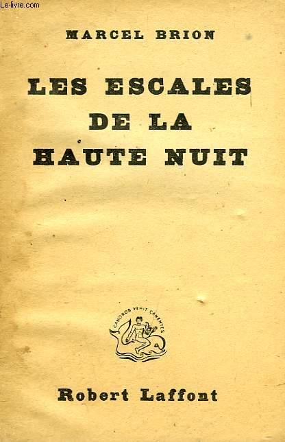 LES ESCALES DE LA HAUTE NUIT