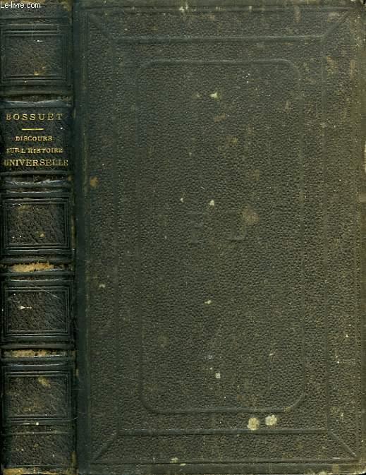 DISCOURS SUR L'HISTOIRE UNIVERSELLE A MONSEIGNEUR LE DAUPHIN