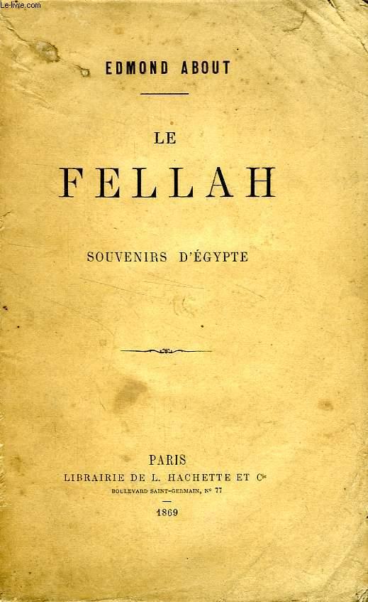 LE FELLAH, SOUVENIRS D'EGYPTE