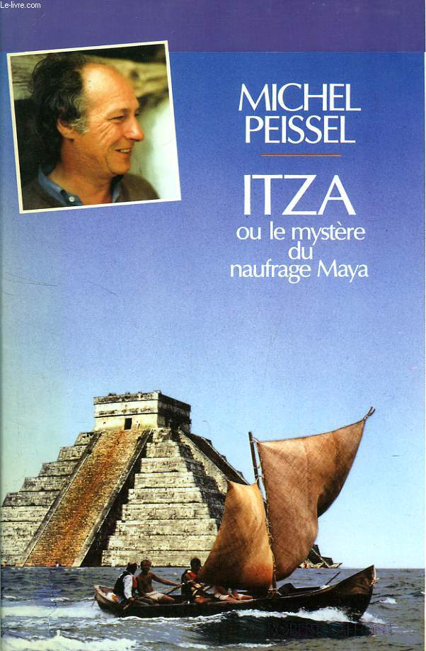 ITZA, OU LE MYSTERE DU NAUFRAGE MAYA