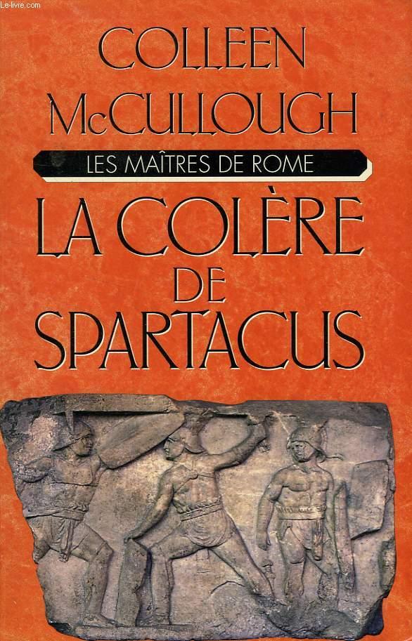 LES MAITRES DE ROME, LA COLERE DE SPARTACUS