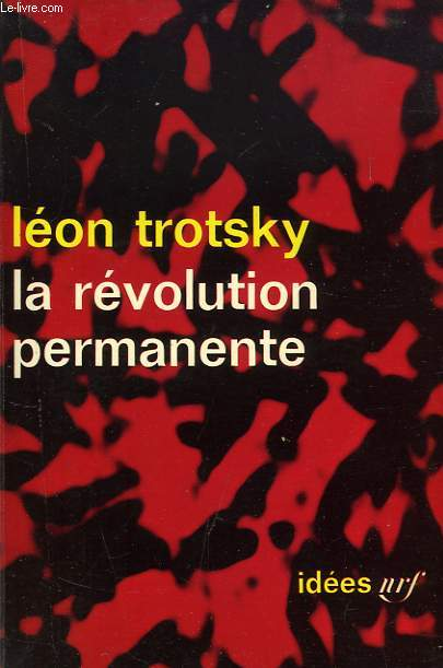 LA REVOLUTION PERMANENTE (1928-1931)
