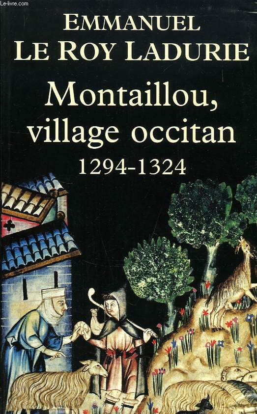 MONTAILLOU, VILLAGE OCCITAN, 1294-1324