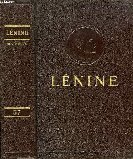 OEUVRES, TOME 37, LETTRES A SA FAMILLE, 1893 - 1922