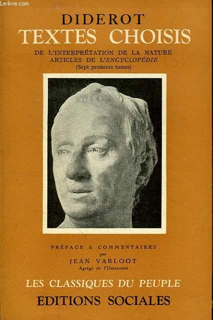 TEXTES CHOISIS, TOME II, DE L'INTERPRETATION DE LA NATURE, ARTICLES DE L'ENCYCLOPEDIE