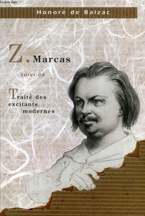 Z. MARCAS, SUIVI DE TRAITE DES EXCITANTS MODERNES