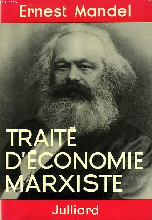 TRAITE D'ECONOMIE MARXISTE, 2 TOMES