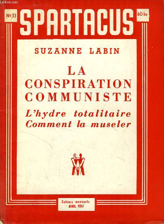 SPARTACUS, N° 33, AVRIL 1957, LA CONSPIRATION COMMUNISTE