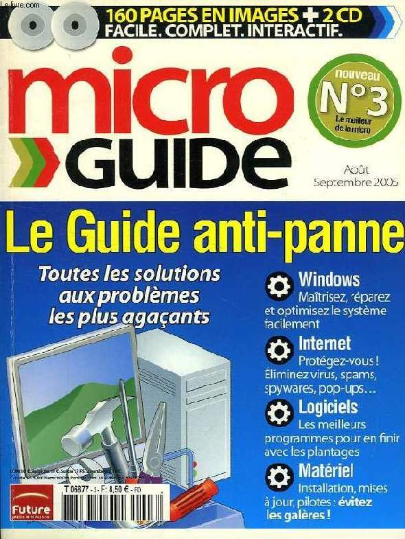 MICRO GUIDE, N° 3, AOUT-SEPT. 2005, LE GUIDE ANTI-PANNE