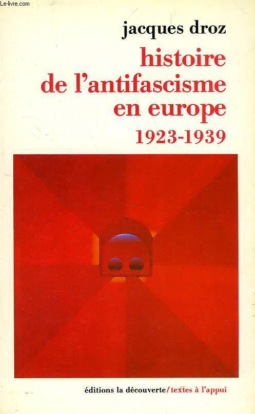 HISTOIRE DE L'ANTIFASCISME EN EUROPE, 1923-1939