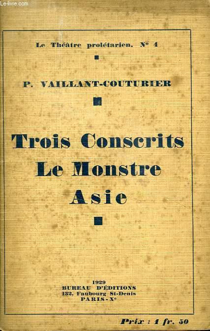 TROIS CONSCRITS, LE MONSTRE, ASIE