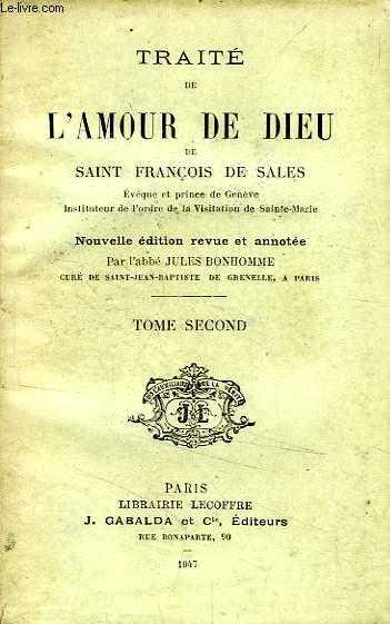 TRAITE DE L'AMOUR DE DIEU, TOME II