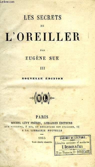 LES SECRETS DE L'OREILLER, III