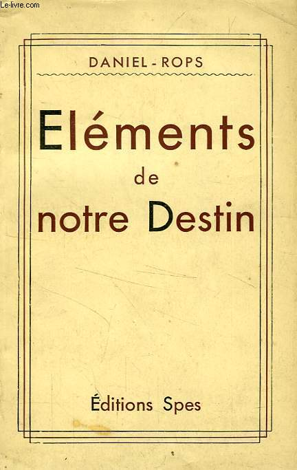 ELEMENTS DE NOTRE DESTIN