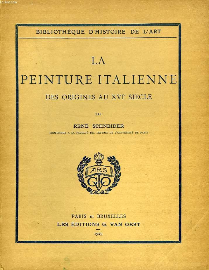 LA PEINTURE ITALIENNE, DES ORIGINES AU XVIe SIECLE
