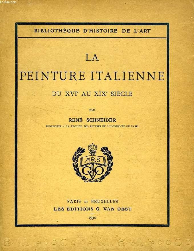 LA PEINTURE ITALIENNE, DU XVIe AU XIXe SIECLE