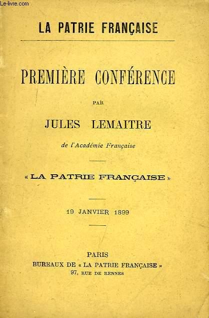 LA PATRIE FRANCAISE, PREMIERE CONFERENCE