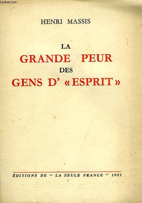 LA GRANDE PEUR DES GENS D' 'ESPRIT'