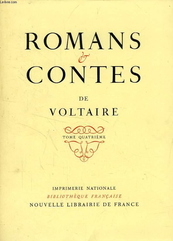 ROMANS & CONTES DE VOLTAIRE, TOME IV