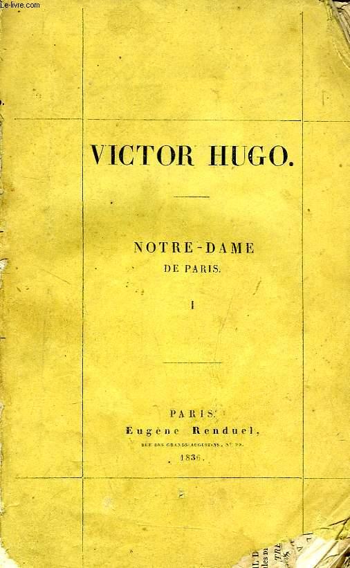 NOTRE-DAME DE PARIS, 2 TOMES