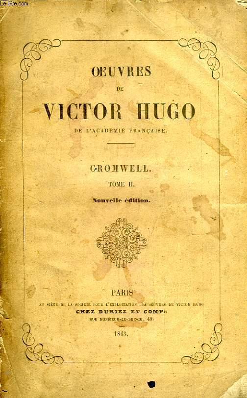 OEUVRES COMPLETES DE VICTOR HUGO, DRAME II. CROMWELL
