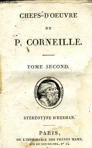 CHEFS-D'OEUVRE DE P. CORNEILLE, TOME II