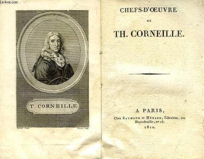 CHEFS-D'OEUVRE DE Th. CORNEILLE
