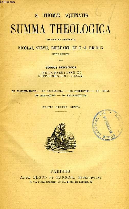 S. THOMAE AQUINATIS SUMMA THEOLOGICA, TOMUS VII, TERTIA PARS: LXXII-XC, SUPPLEMENTUM: I-LXXXI