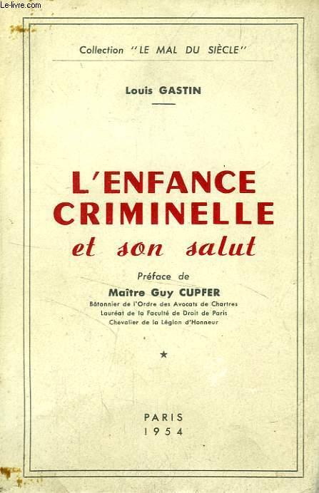 L'ENFANCE CRIMINELLE ET SON SALUT