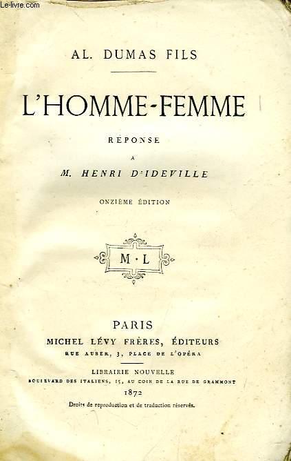 L'HOMME-FEMME, REPONSE A M. HENRI D'IDEVILLE