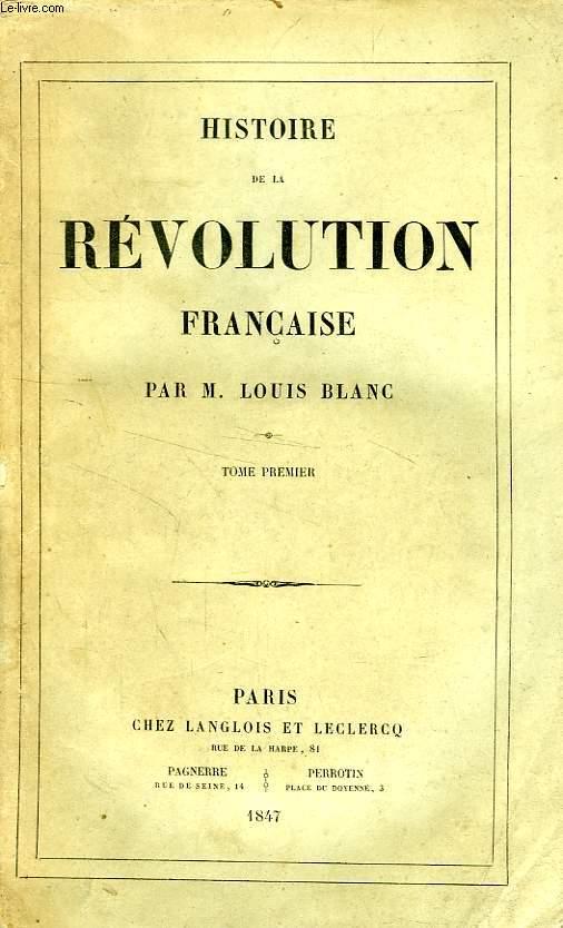 HISTOIRE DE LA REVOLUTION FRANCAISE, TOME I