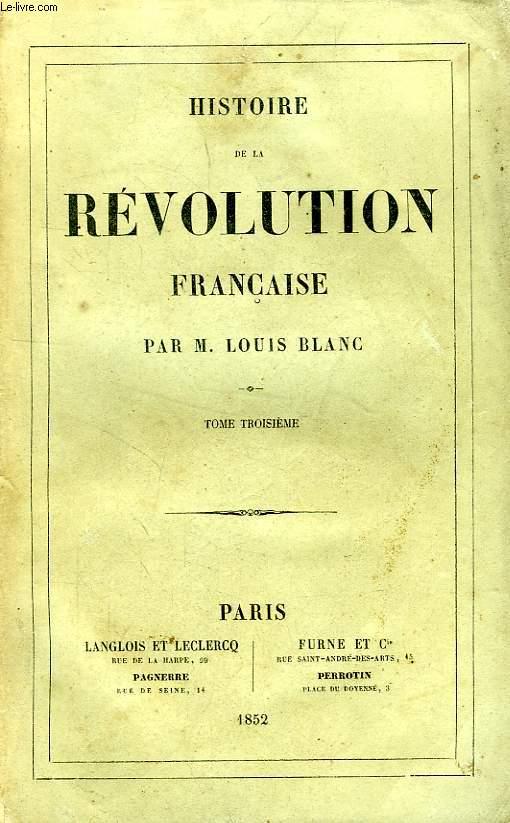 HISTOIRE DE LA REVOLUTION FRANCAISE, TOME III