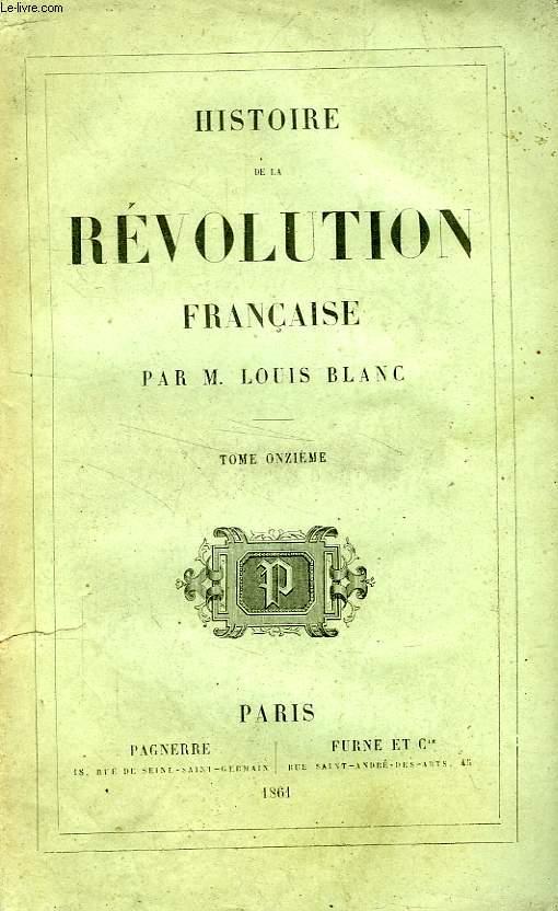 HISTOIRE DE LA REVOLUTION FRANCAISE, TOME XI