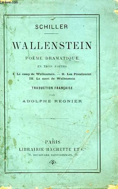 WALLENSTEIN, POEME DRAMATIQUE