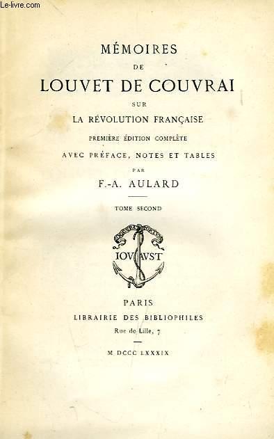 MEMOIRES DE LOUVET DE COUVRAI SUR LA REVOLUTION FRANCAISE, TOME II
