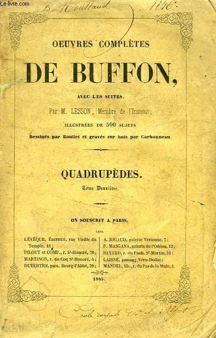 OEUVRES COMPLETES DE BUFFON, AVEC LES SUITES, TOME XII, HISTOIRE NATURELLE DES QUADRUPEDES, TOME 2