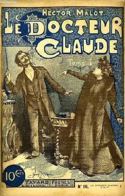 LE DOCTEUR CLAUDE, 28 FASCICULES (INCOMPLET)