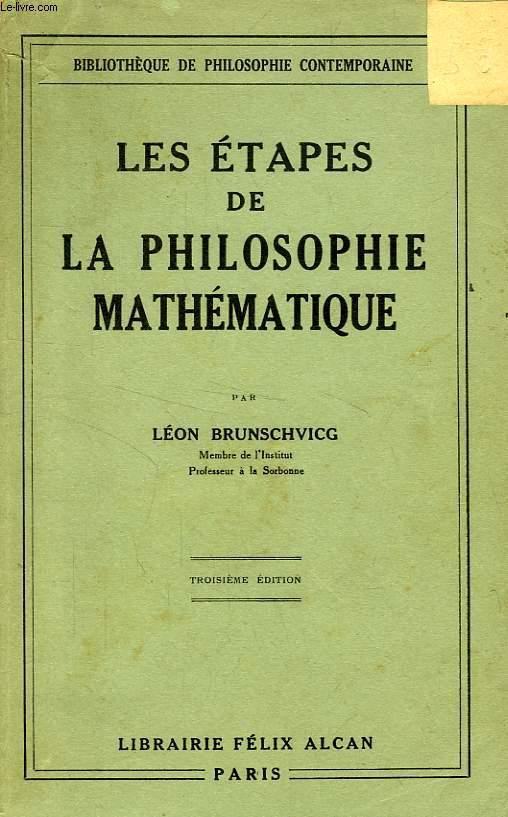 LES ETAPES DE LA PHILOSOPHIE MATHEMATIQUE
