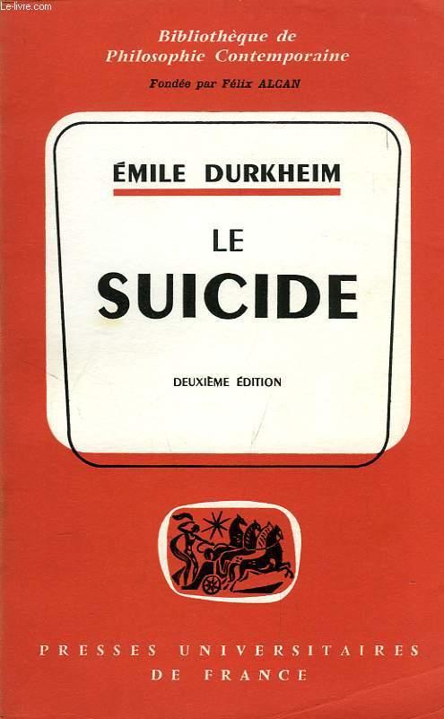 LE SUICIDE, ETUDE SOCIOLOGIQUE