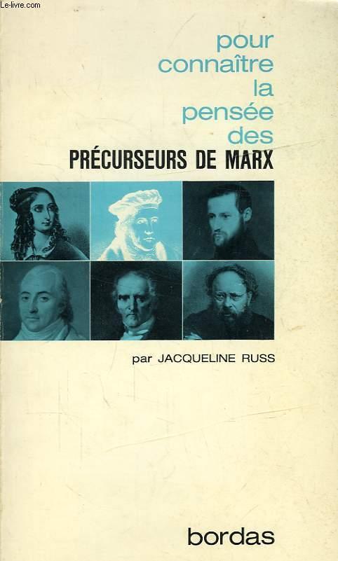 LA PENSEE DES PRECURSEURS DE MARX