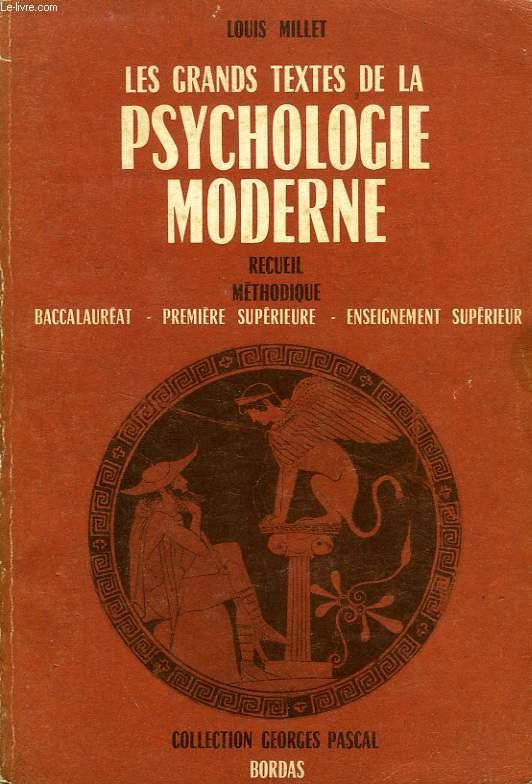 LES GRANDS TEXTES DE LA PSYCHOLOGIE MODERNE